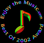 Enjoy the Music.com   Best of 2002 Award